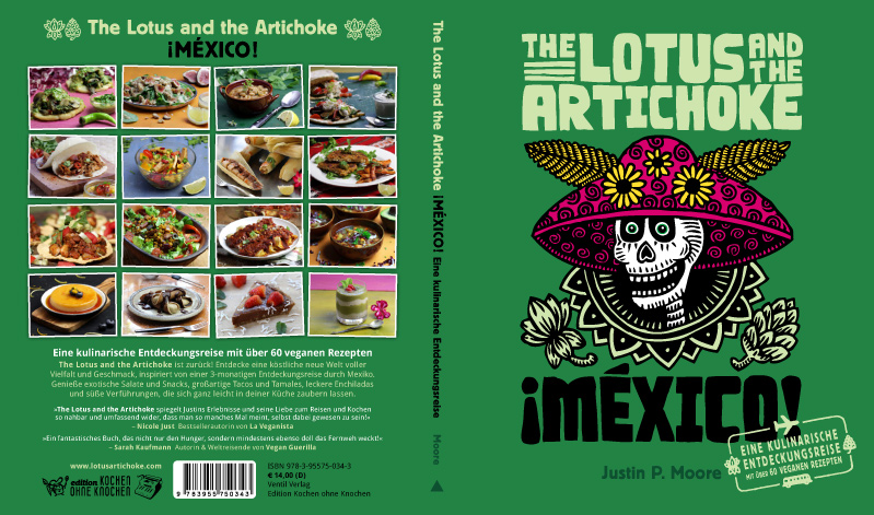 The Lotus and the Artichoke - MEXICO Eine kulinarische Entdeckungsreise - Vegan Kochbuch (Cover)