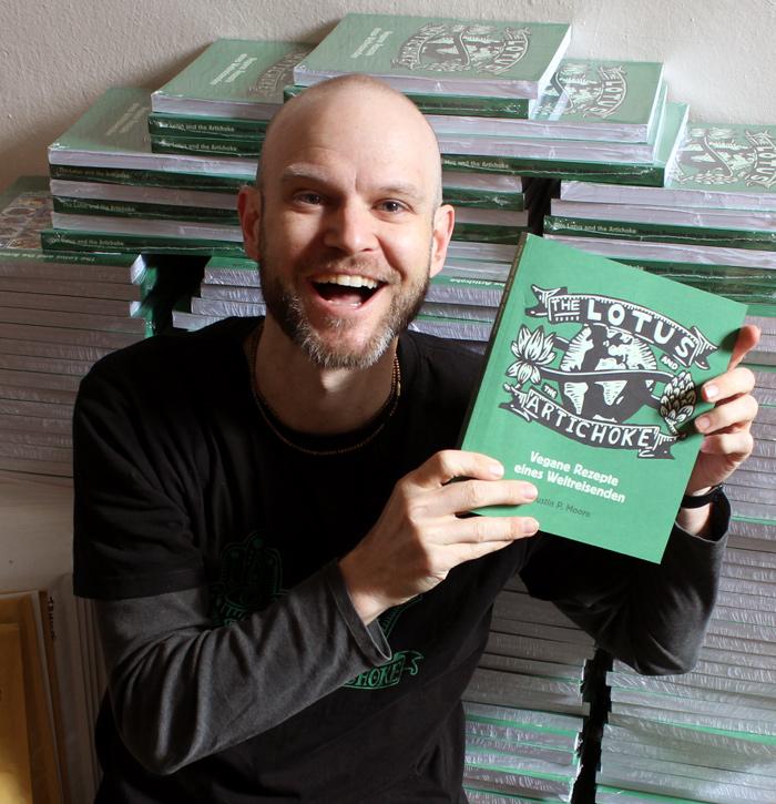 Justin P. Moore & The Lotus and the Artichoke - Vegane Rezepte eines Weltreisenden Veganes Kochbuch