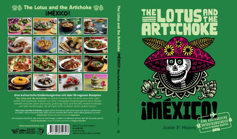 The Lotus and the Artichoke - MEXICO Eine kulinarische Entdeckungsreise - Vegan Kochbuch (Cover)