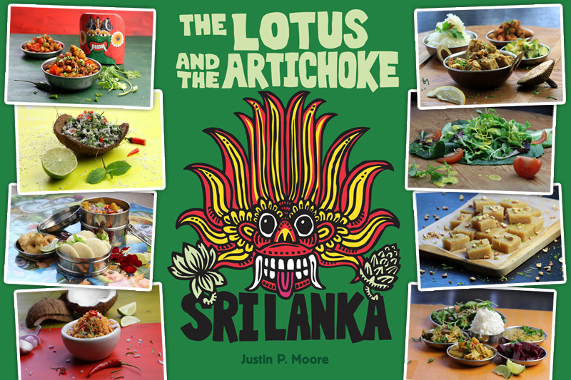 The Lotus and the Artichoke SRI LANKA Vegan Cookbook on Kickstarter